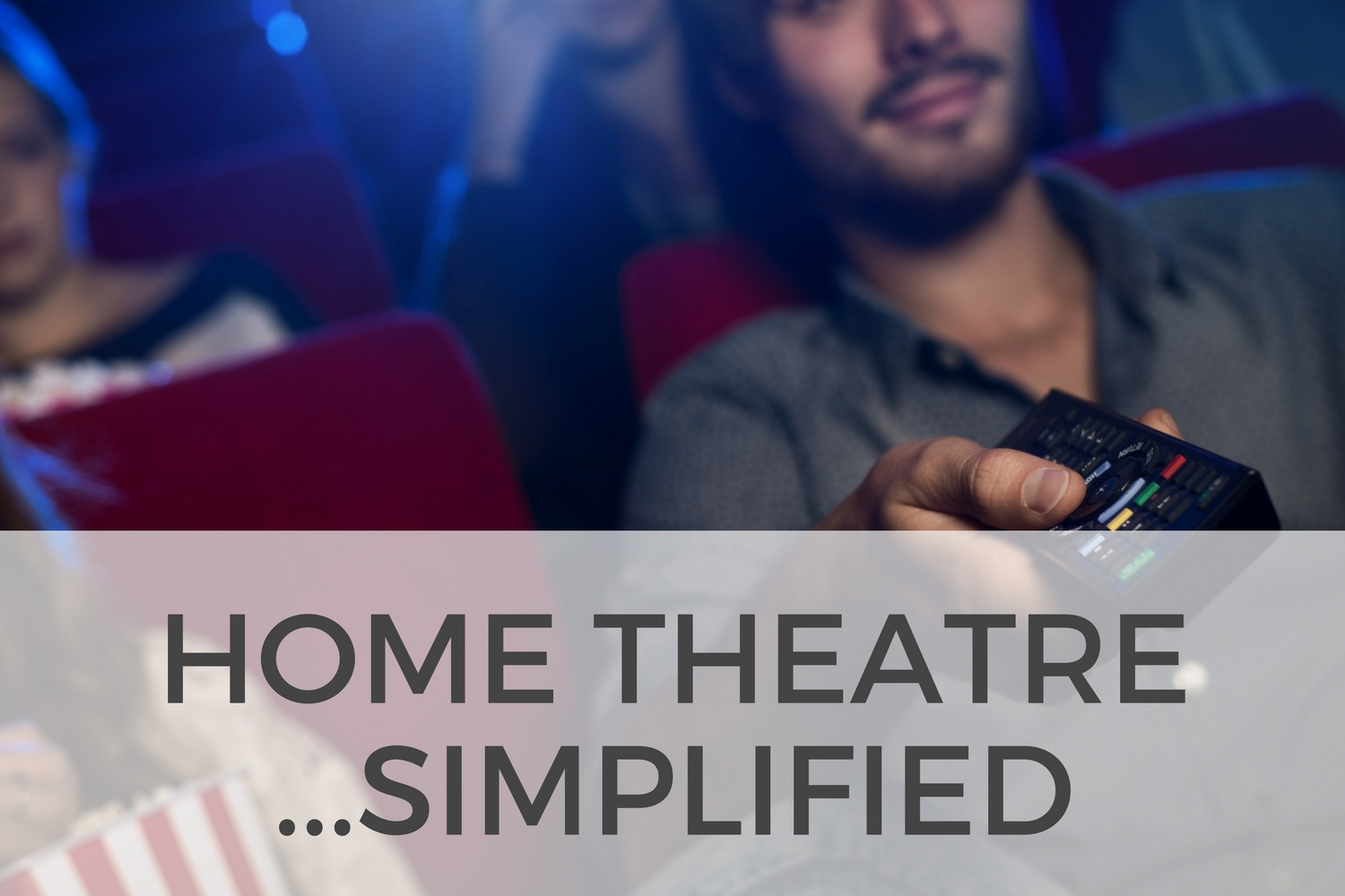 Home Theatre Simplified